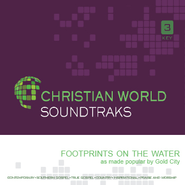 Footprints On The Water  [Music Download] -     By: Gold City