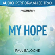 My Hope  [Music Download] -     By: Paul Baloche
