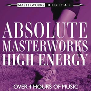 Absolute Masterworks - High Energy  [Music Download] -     By: Various Artists
