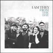 From the Day  [Music Download] -     By: I Am They