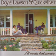 I'll Wander Back Someday  [Music Download] -     By: Doyle Lawson & Quicksilver