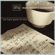 The Hard Game Of Love  [Music Download] -     By: Doyle Lawson & Quicksilver