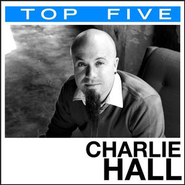 Top 5: Hits  [Music Download] -     By: Charlie Hall