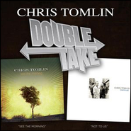 Double Take - Chris Tomlin  [Music Download] -     By: Chris Tomlin