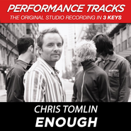 Enough (Key-Gb-Premiere Performance Plus)  [Music Download] -              By: Chris Tomlin