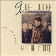 Pure And Simple  [Music Download] -     By: Geoff Moore & The Distance