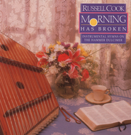 Hammered Dulcimer-Morn Has Bro  [Music Download] -     By: Russell Cook