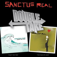 Double Take - Sanctus Real  [Music Download] -     By: Sanctus Real