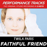 Faithful Friend  [Music Download] -              By: Twila Paris