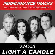 Light A Candle (Key-Eb/F-G-Premiere Performance Plus w/Background Vocals)  [Music Download] -              By: Avalon