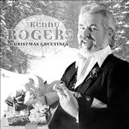 Christmas Greetings  [Music Download] -              By: Kenny Rogers