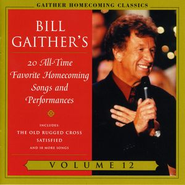 Homecoming Classics Vol. 12  [Music Download] -     By: Bill Gaither, Gloria Gaither, Homecoming Friends