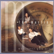 Wherever You Are  [Music Download] -     By: The Martins