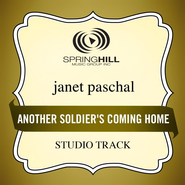 Another Soldier's Coming Home (Studio Track w/o Background Vocals)  [Music Download] -              By: Janet Paschal