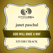God Will Make A Way  [Music Download] -              By: Janet Paschal