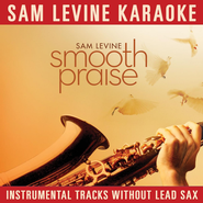 I Could Sing Of Your Love (Karaoke Version)  [Music Download] -              By: Sam Levine