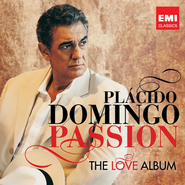 Passion: The Love Album  [Music Download] -              By: Placido Domingo
