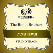 Eyes Of Heaven  [Music Download] -              By: The Booth Brothers