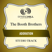 Adoration (Low Key Performance Track Without Background Vocals) [feat. Lydia Gott]  [Music Download] -              By: The Booth Brothers, Lydia Gott