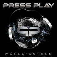 World Anthem  [Music Download] -              By: Press Play