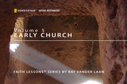 Faith Lessons on the Early Church  [Video Download] -              By: Ray Vander Laan
