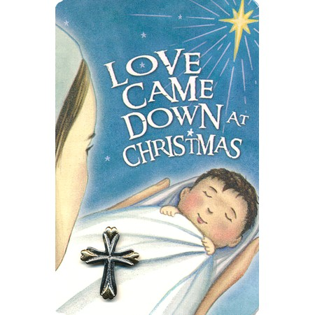 Love Came Down at Christmas Pin with Pocket Card This Christmas pin comes on ...