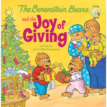 The Berenstain Bears and the Joy of Christmas Giving book