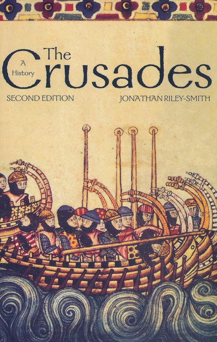 The Crusades: A History, 2nd Edition