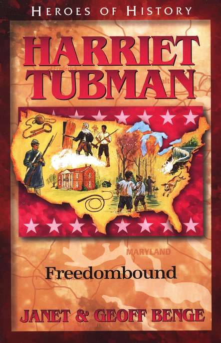 Heroes of History: Harriet Tubman, Freedombound