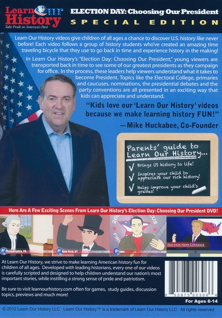 Election Day: Choosing our President Mike Huckabee's Learn Our History