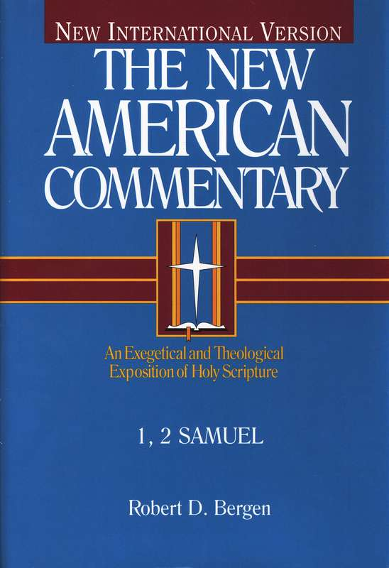 1 & 2 Samuel: New American Commentary [NAC]