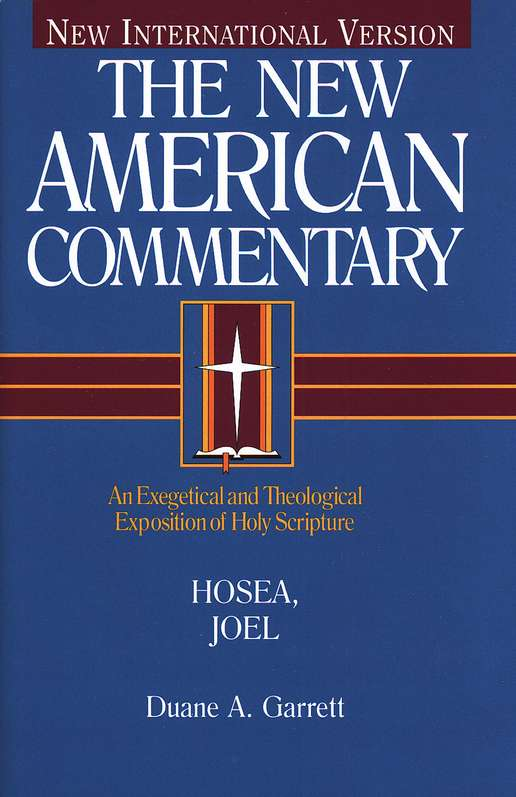 Hosea and Joel, New American Commentary