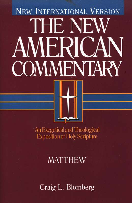 Matthew: New American Commentary [NAC]