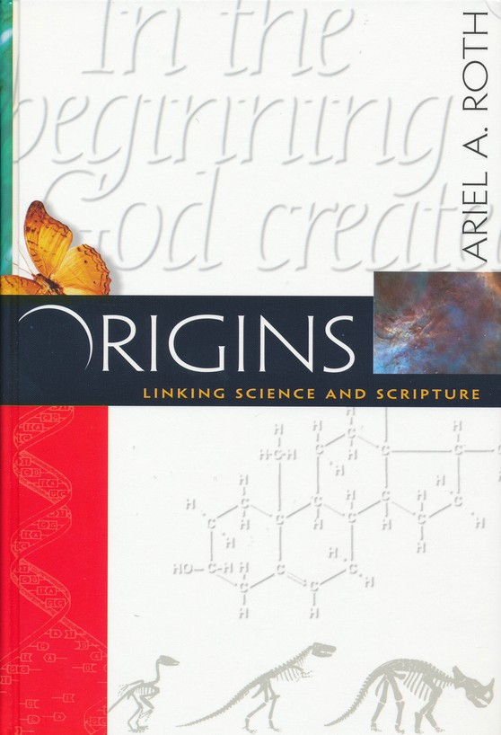 Origins: Linking Science and Scripture