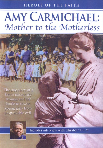 Amy Carmichael: Mother to the Motherless, DVD