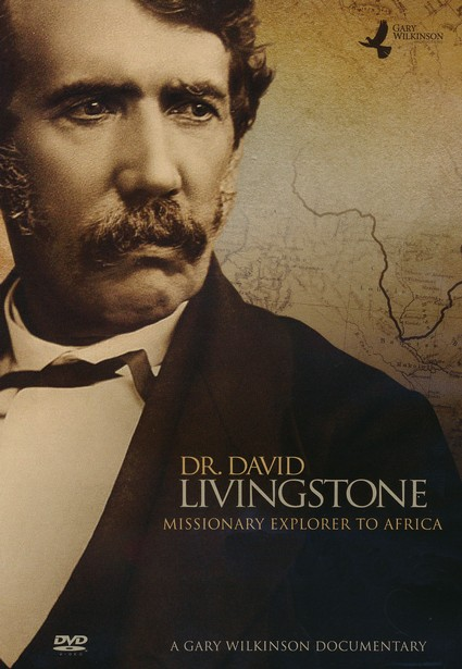 Dr. David Livingstone: Missionary Explorer to Africa, DVD