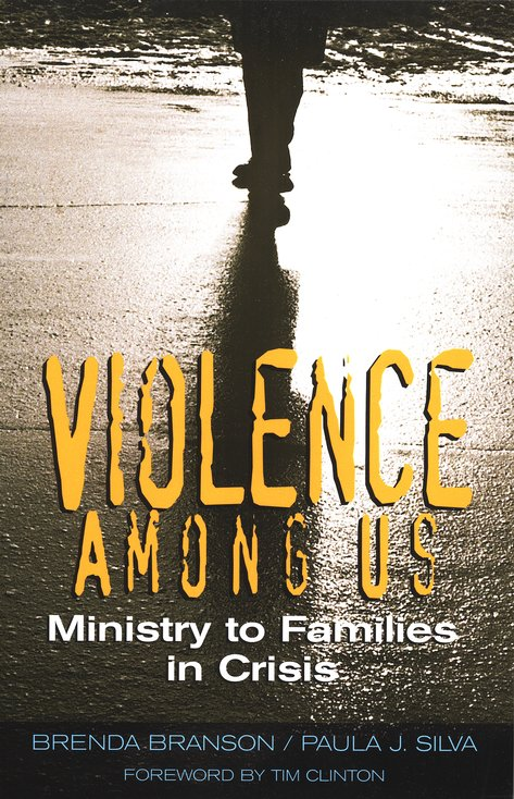 Violence Among Us: Ministry to Families in Crisis