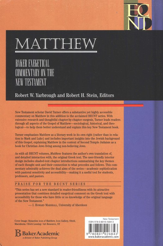 Matthew: Baker Exegetical Commentary on the New Testament [BECNT]
