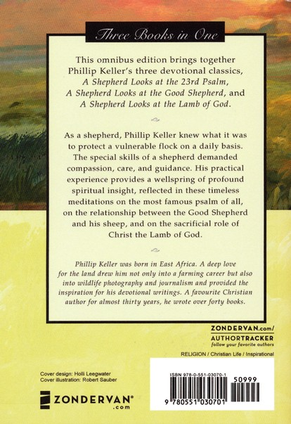 The Shepherd Trilogy: A Shepherd Looks at the 23rd  Psalm, A Shepherd Looks at the Good Shepherd, A