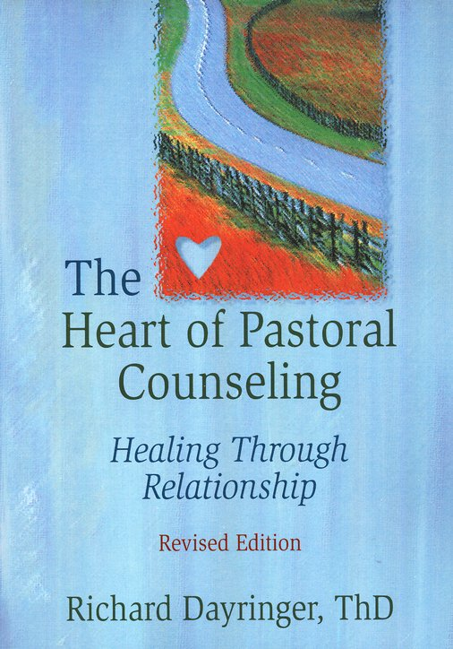 The Heart of Pastoral Counseling