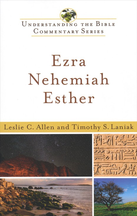 Ezra, Nehemiah, Esther: Understanding the Bible Commentary Series