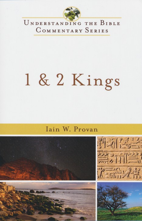 1 & 2 Kings: Understanding the Bible Commentary Series