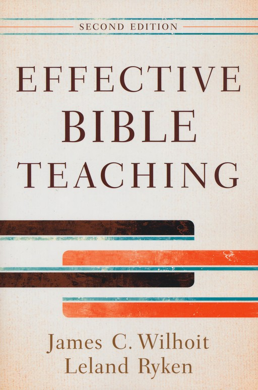 Effective Bible Teaching, Second Edition