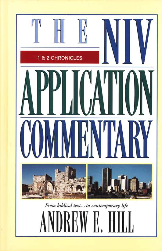 1 & 2 Chronicles: NIV Application Commentary [NIVAC]