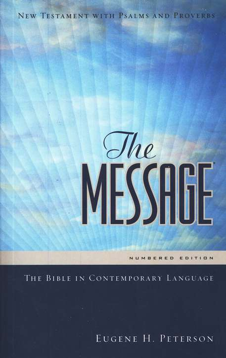 The Message: New Testament, Psalms, and Proverbs--Personal-Size Edition