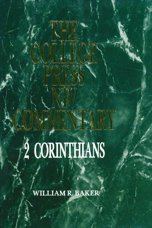 2 Corinthians - NIV Commentary: College Press