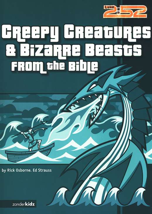 Creepy Creatures & Bizarre Beasts from the Bible