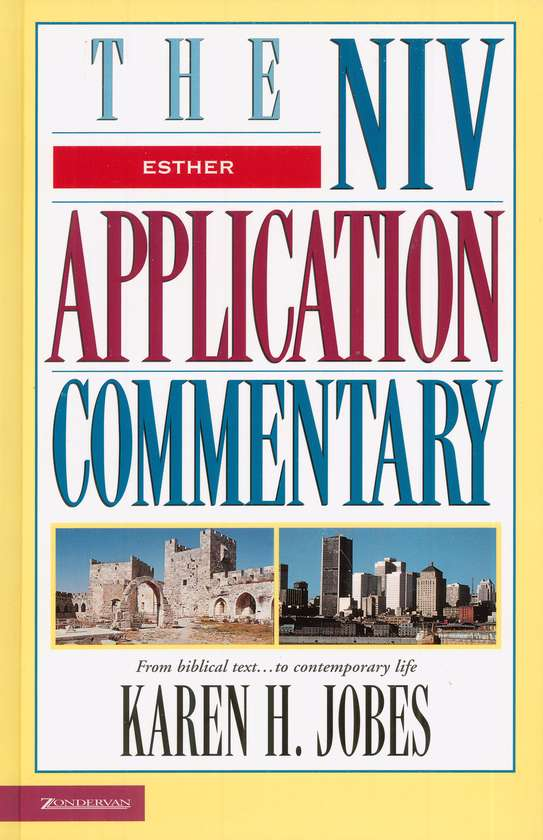 Esther: NIV Application Commentary [NIVAC]