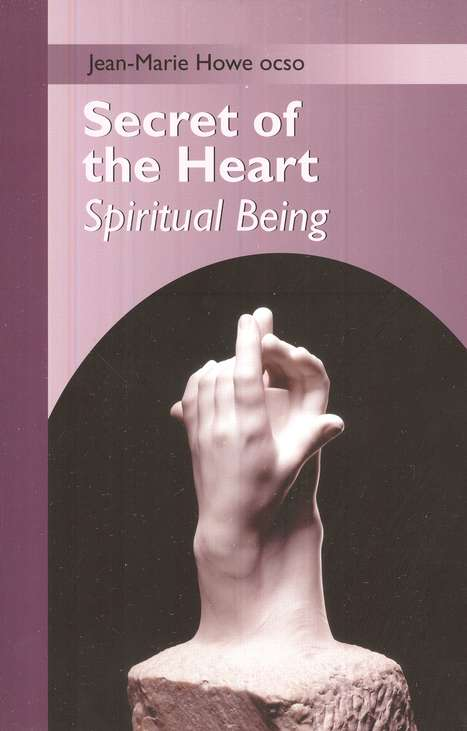 Secret of the Heart: Spiritual Being