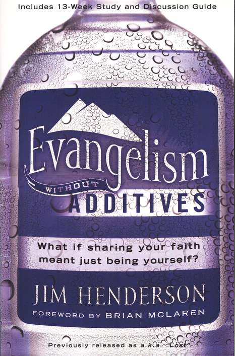 Evangelism Without Additives: What If Sharing Your Faith Meant Just Being Yourself?